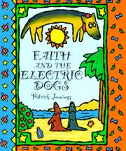 FAITH AND THE ELECTRIC DOGS by Patrick Jennings