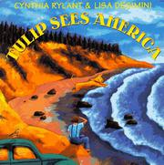 TULIP SEES AMERICA by Cynthia Rylant