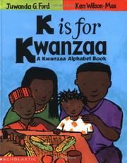 K IS FOR KWANZAA by Juwanda G. Ford