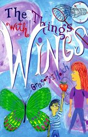 THE THINGS WITH WINGS by Greg Holch