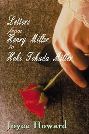 LETTERS FROM HENRY MILLER TO HOKI TOKUDA MILLER by Joyce Howard