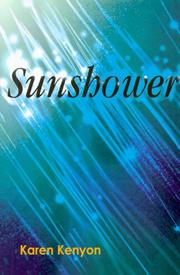 SUNSHOWER by Karen Kenyon