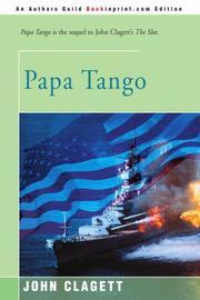 PAPA TANGO by John Clagett