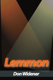 LEMMON by Don Widener