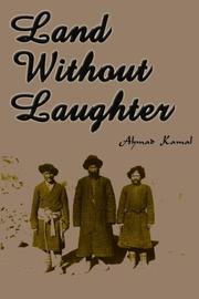 LAND WITHOUT LAUGHTER by Ahmad Kamal