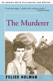THE MURDERER by Felice Holman
