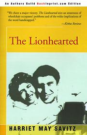 THE LIONHEARTED by Harriet May Savitz