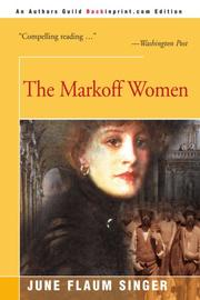 THE MARKOFF WOMEN by June Flaum Singer