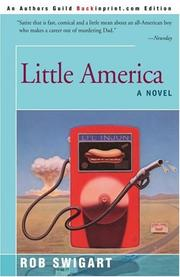LITTLE AMERICA by Rob Swigart