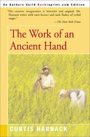THE WORK OF AN ANCIENT HAND by Curtis Harnack