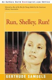 RUN, SHELLEY, RUN! by Gertrude Samuels