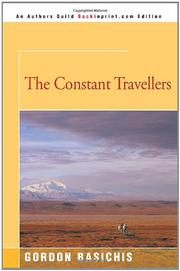 THE CONSTANT TRAVELLERS by Gordon Allen Basichis