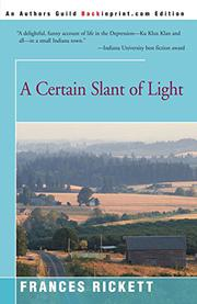 A CERTAIN SLANT OF LIGHT by Frances Rickett