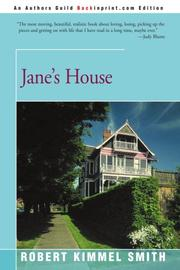 JANE'S HOUSE by Robert Kimmel Smith