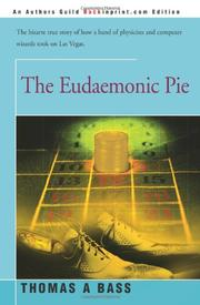 THE EUDAEMONIC PIE by Thomas A. Bass