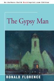 THE GYPSY MAN by Ronald Florence