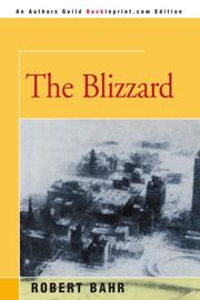 THE BLIZZARD by Robert Bahr