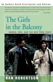 """""""THE GIRLS IN THE BALCONY: Women, Men, and The New York Times"""" by Nan Robertson"""