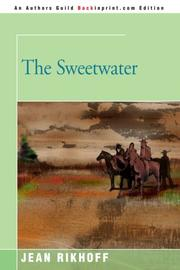 THE SWEETWATER by Jean Rikhoff