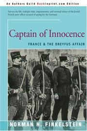 CAPTAIN OF INNOCENCE: France and the Dreyfus Affair by Norman H. Finkelstein