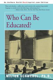 WHO CAN BE EDUCATED? by Milton Schwebel