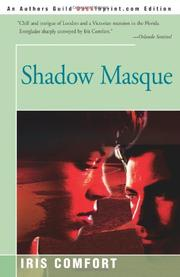 SHADOW MASQUE by Iris Comfort