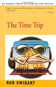 THE TIME TRIP by Rob Swigart