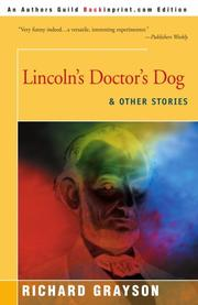 LINCOLN'S DOCTOR'S DOG And Other Stories by Richard Grayson