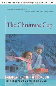 THE CHRISTMAS CUP by Nancy Ruth Patterson
