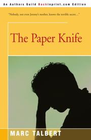 THE PAPER KNIFE by Marc Talbert