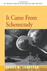 IT CAME FROM SCHENECTADY by Barry B. Longyear