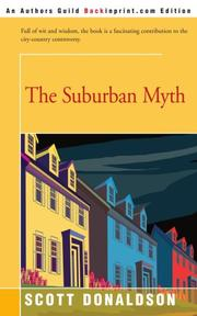 THE SUBURBAN MYTH by Scott Donaldson