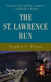 THE ST. LAWRENCE RUN by Stephen F. Wilcox
