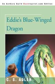 EDDIE'S BLUE-WINGED DRAGON by C.S. Adler