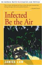 INFECTED BE THE AIR by Juice Law