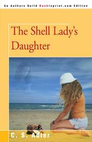 THE SHELL LADY'S DAUGHTER by C. S. Adler