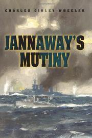 JANNAWAY'S MUTINY by Charles Gidley Wheeler