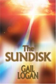 THE SUNDISK by Gail Logan