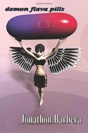 DEMON FLAVA PILLS by Jonathon Barbera