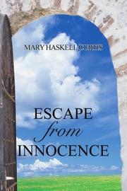 ESCAPE FROM INNOCENCE by Mary Haskell Curtis