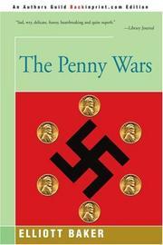 THE PENNY WARS by Elliott Baker
