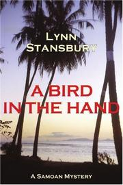 A BIRD IN THE HAND by Lynn Stansbury