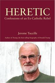 HERETIC by Jerome Tuccille