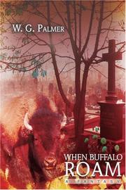 WHEN BUFFALO ROAM by W.G. Palmer