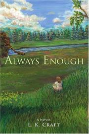 ALWAYS ENOUGH by L.K. Craft