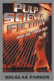PULP SCIENCE FICTION by Douglas Parker