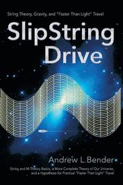 SLIPSTRING DRIVE by Andrew L. Bender