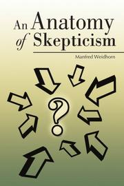 AN ANATOMY OF SKEPTICISM by Manfred Weidhorn