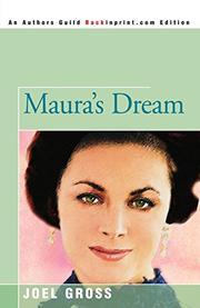 MAURA'S DREAM by Joel Gross