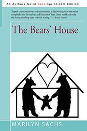 THE BEARS' HOUSE by Marilyn Sachs